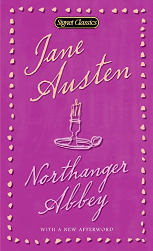 9780451530844: Northanger Abbey