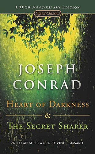 Heart of Darkness and The Secret Sharer: Conrad, Joseph (Author);