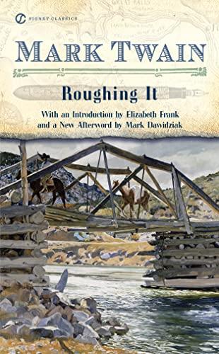 9780451531100: Roughing It (Signet Classics)