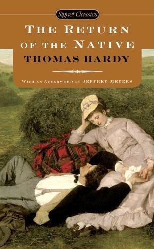 The Return of the Native (Signet Classics): Thomas Hardy