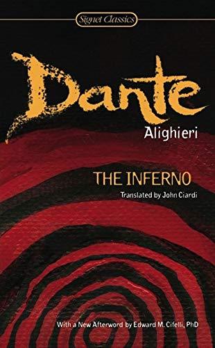 The Inferno (Signet Classics): Dante Alighieri