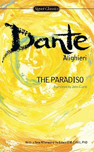 The Paradiso (Signet Classics): Dante Alighieri