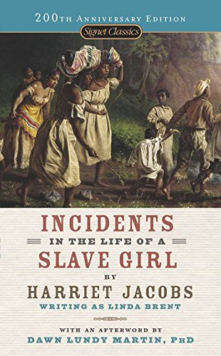 9780451531469: Incidents in the Life of a Slave Girl (Signet Classics)