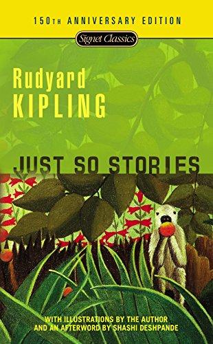 Just So Stories Format: Mass Market Paperback: Kipling, Rudyard (Author);