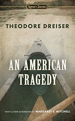 American Tragedy, An: Theodore Dreiser,