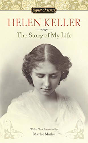 9780451531568: The Story of My Life (Signet Classics)