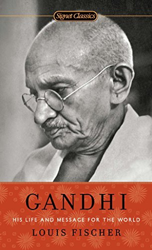 9780451531704: Gandhi: His Life and Message for the World (Signet Classics)