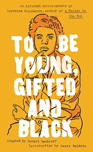 9780451531780: To Be Young, Gifted and Black (Signet Classics)