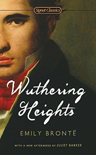 Wuthering Heights (Signet Classics): Emily Bronte