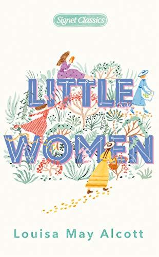 9780451532084: Little Women (Signet Classics)