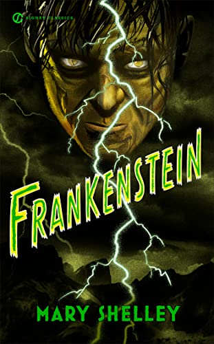 Frankenstein (Signet Classics): Mary Shelley