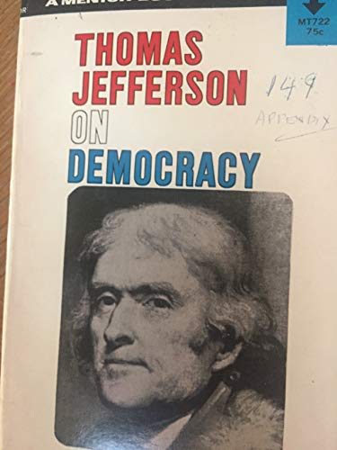 9780451600134: Thomas Jefferson on Democracy