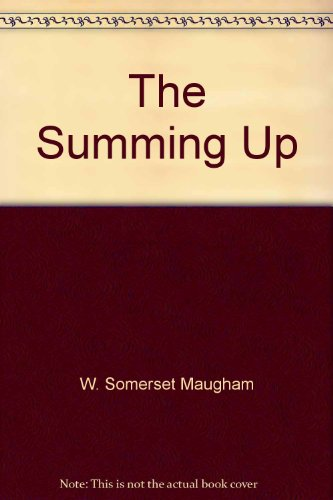 The Summing Up: W. Somerset Maugham