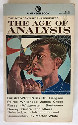 9780451601421: The Age of Analysis