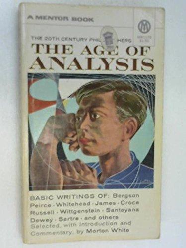 9780451601421: The Age of Analysis: Basic Writings