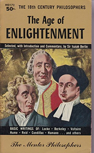 9780451601728: The Age of Enlightenment: The 18th Century Philosophers