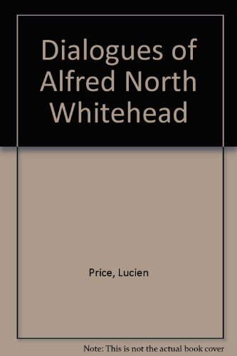 9780451601803: Dialogues of Alfred North Whitehead