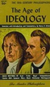 The Age of Ideology: Henry D. Aiken