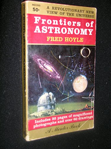 9780451602008: Frontiers of Astronomy