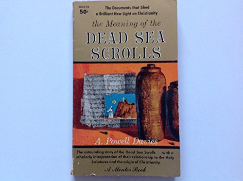 9780451602190: The Meaning of the Dead Sea Scrolls