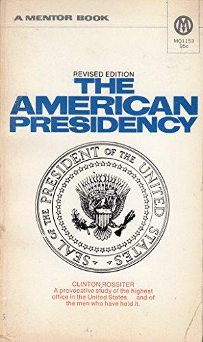 9780451602671: The American Presidency