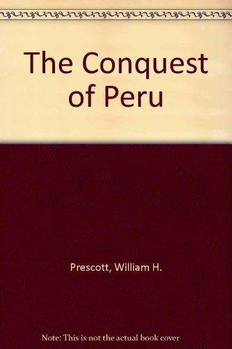 9780451603142: The Conquest of Peru