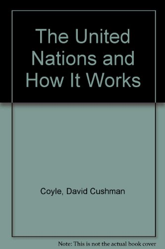 9780451603180: The United Nations and How It Works