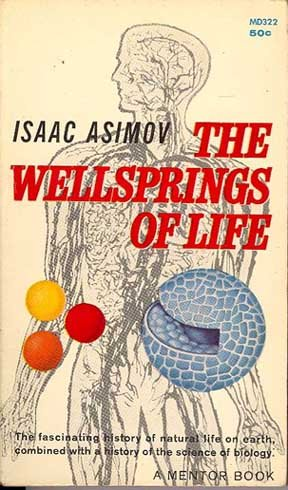 9780451603227: The Wellsprings of Life