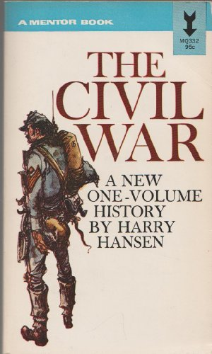 9780451603326: The Civil War: A History [Mass Market Paperback] by Hansen, Harry