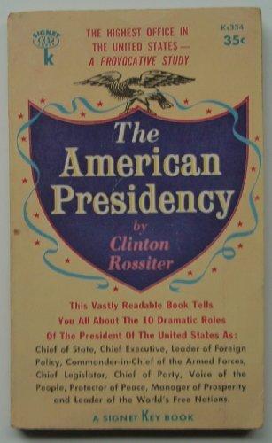 9780451603616: The American Presidency