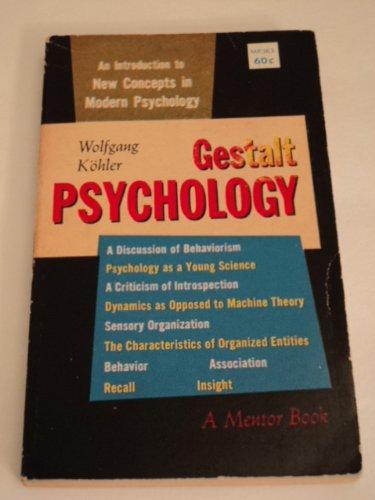 9780451603630: Gestalt Psychology [Mass Market Paperback] by Kohler, Wolfgang