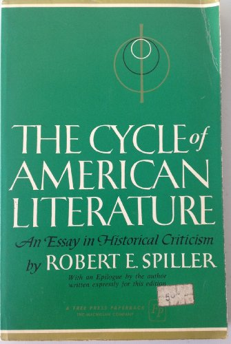 the cycle of american literature an essay in 9780451603821 the cycle of american literature an essay in historical criticism
