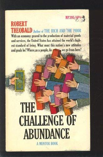 9780451603951: The Challenge of Abundance