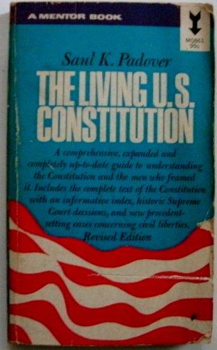 9780451604125: The Living U.S. Constitution