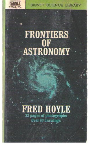 9780451604200: Frontiers of Astronomy