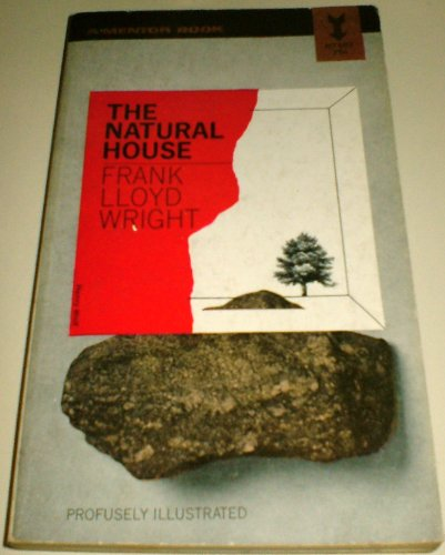 9780451604699: The Natural House
