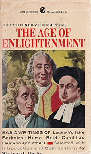 9780451604736: The Age of Enlightenment: The 18th Century Philosophers