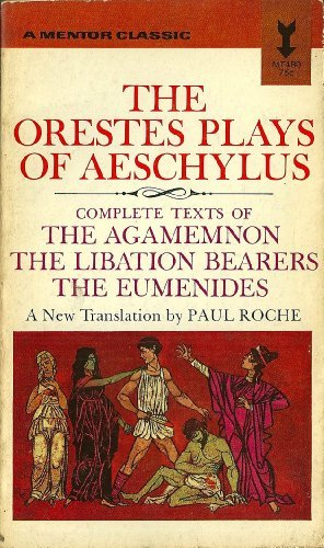 9780451604804: The Orestes Plays of Aeschylus