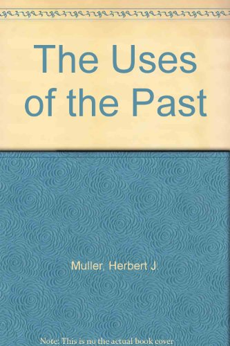 9780451605214: The Uses of the Past