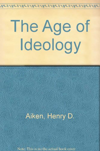 9780451607331: The Age of Ideology