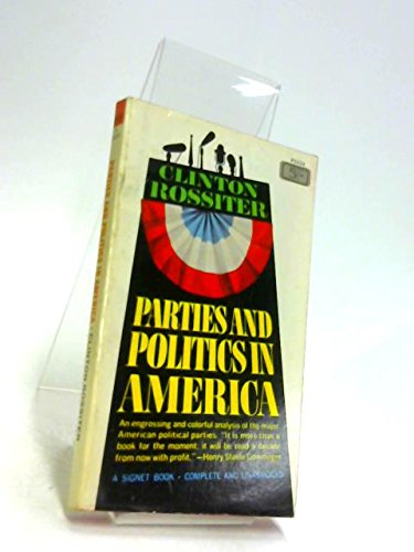 9780451607416: Parties and Politics in America