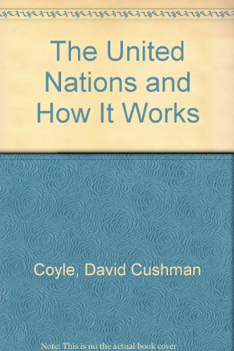 9780451607577: The United Nations and How It Works