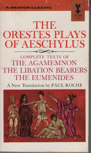 9780451607614: The Orestes Plays of Aeschylus