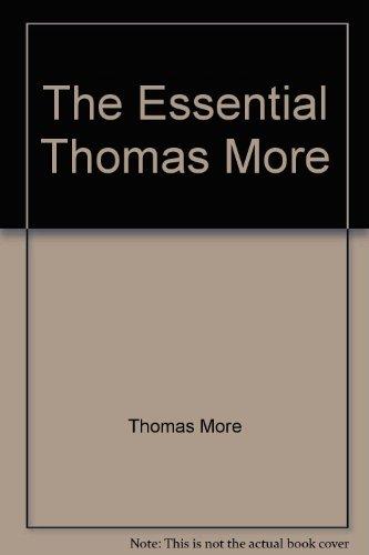 9780451607904: The Essential Thomas More (Essentials)