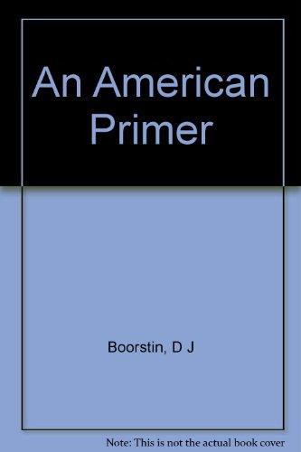 9780451607959: AN American Primer