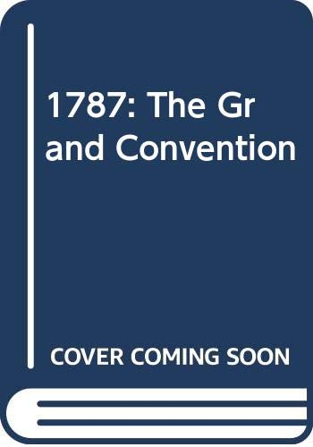 9780451608659: 1787: The Grand Convention
