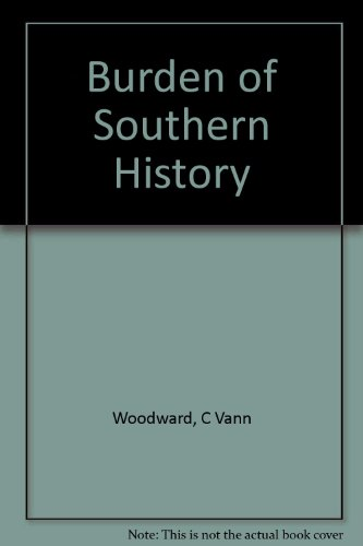 9780451608970: The Burden of Southern History