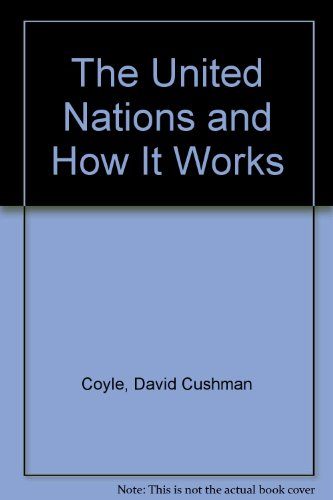 9780451609007: The United Nations and How It Works