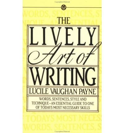 9780451609069: The Lively Art of Writing