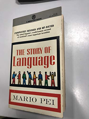 9780451609106: The Story of Language